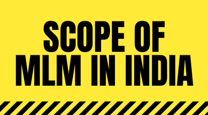 Scope of MLM in India