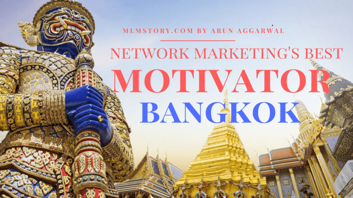 network_marketing_best_motivator_bangkok_mlm_story